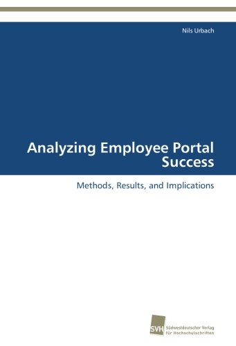 Analyzing Employee Portal Success: Methods, Results, and Implications