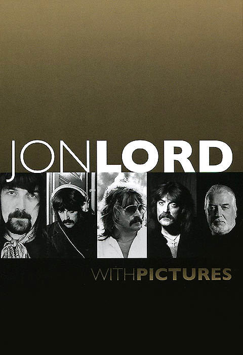 Jon Lord: With Pictures deep purple deep purple stormbringer 35th anniversary edition cd dvd