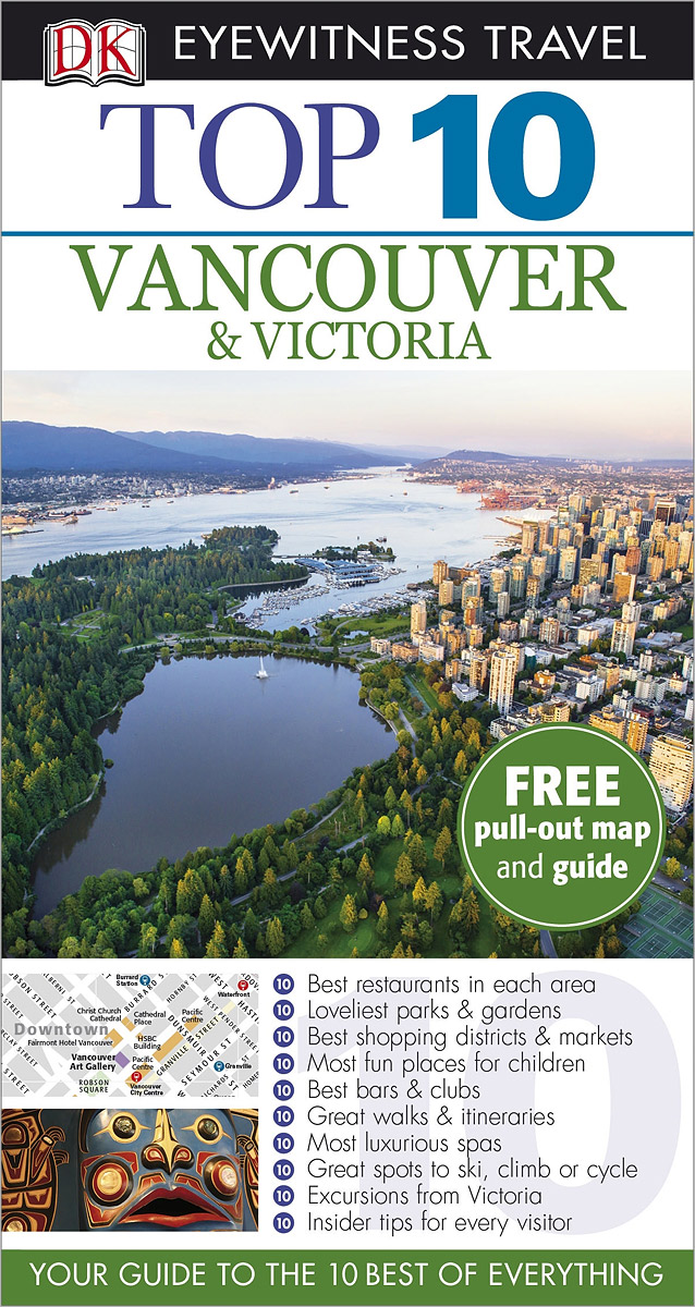 Vancouver & Victoria dk eyewitness top 10 travel guide orlando