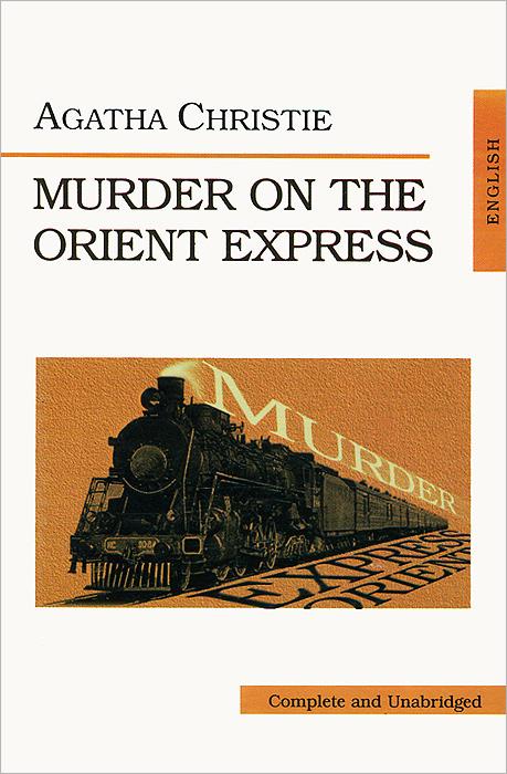 Agatha Christie Murder on the Orient Express murder on st nicholas avenue