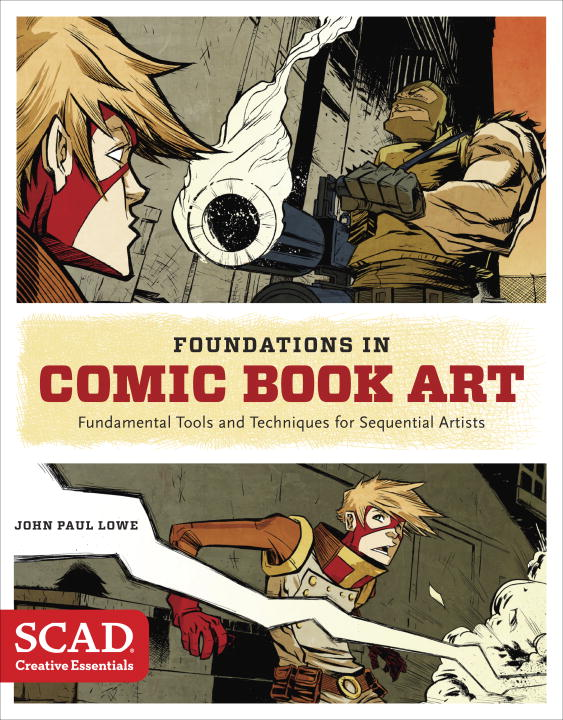 Foundations in Comic Book Art: Fundamental Tools and Techniques for Sequential Artists foundations of systems biology