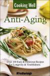 COOKING WELL ANTI-AGING cooking well prostate health