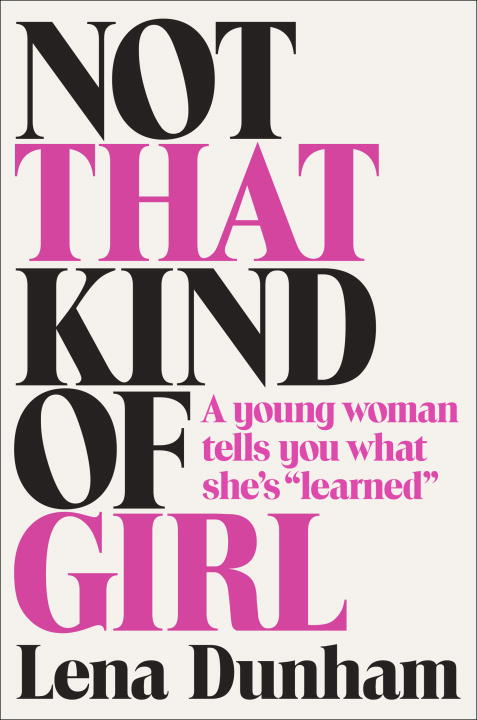 Not That Kind of Girl: A Young Woman Tells You What She's Learned (аудиокнига на 5 CD) proving
