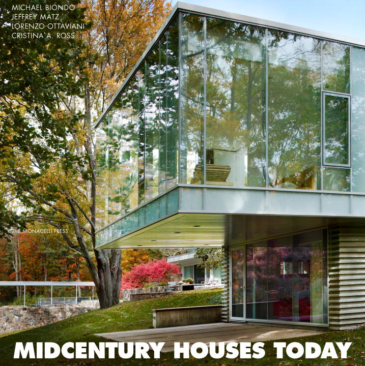 MIDCENTURY HOUSES TODAY midcentury houses today