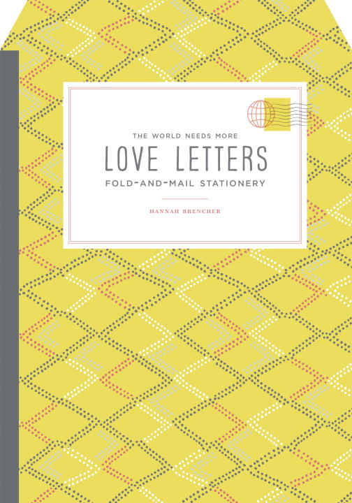 WORLD NEEDS MORE LOVE LETTERS