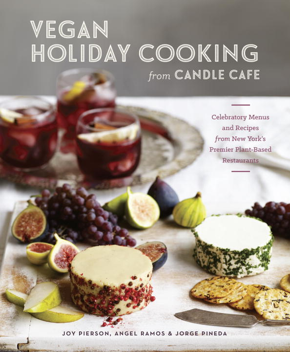 VEGAN HOLIDAY CKNG FROM CANDLE the candle cafe cookbook
