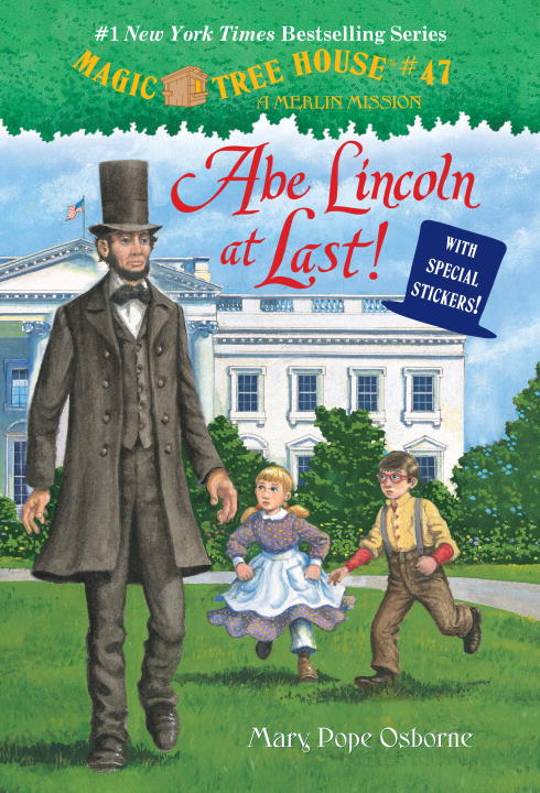 ABE LINCOLN AT LAST! (MTH#47) a puppy for annie