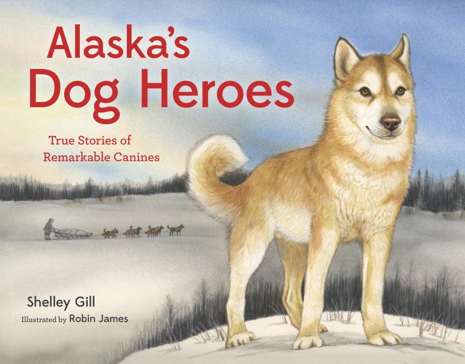 ALASKA'S DOG HEROES heretics and heroes