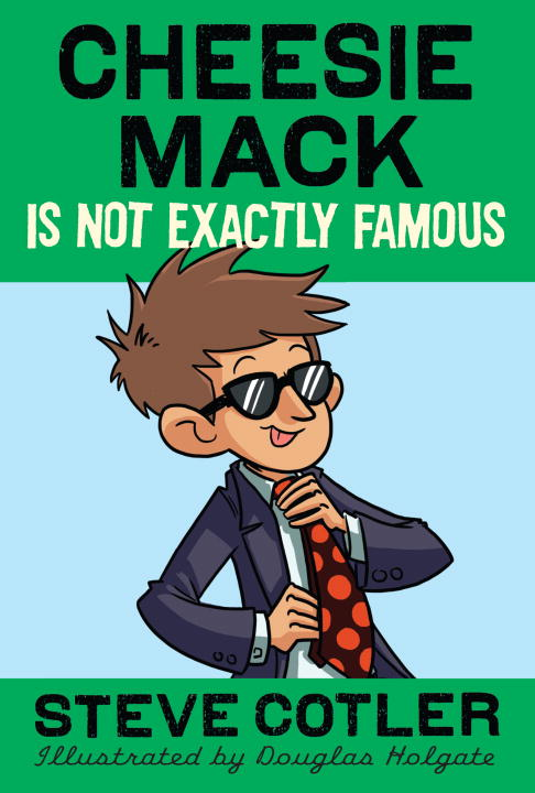 CHEESIE MACK IS NOT EXAC(CM#4) cheesie mack is not exactly famous
