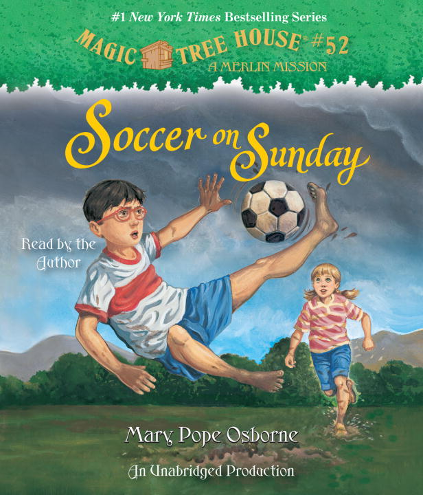 MTH #52: SOCCER ON SU(UAB)(CD) magic tree house 7 mammoth to the rescue