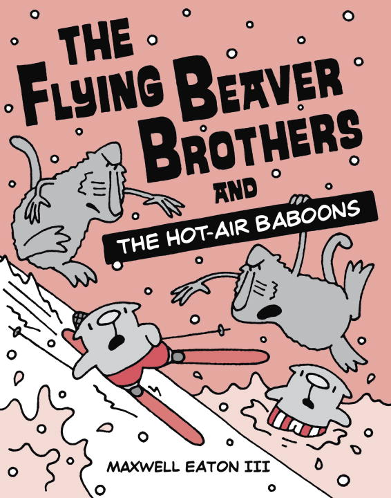 FLYING BEAVER BROTHERS 5, HOT