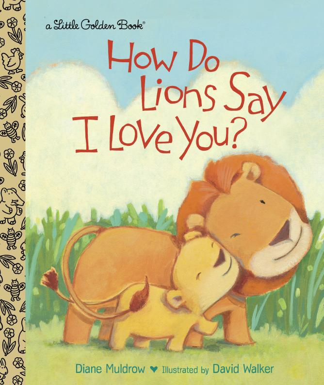 How Do Lions Say I Love You? i found you