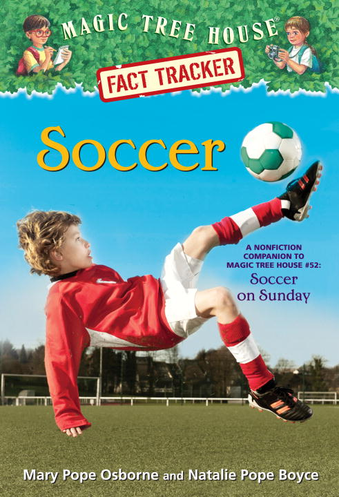 SOCCER (MTHFT #29) magic tree house fact tracker 29 soccer