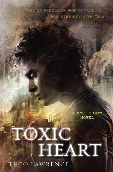 TOXIC HEART: MYSTIC CITY NOVEL the lonely polygamist – a novel