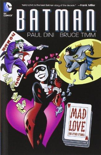 Batman: Mad Love and Other Stories christine lindop the bridge and other love stories