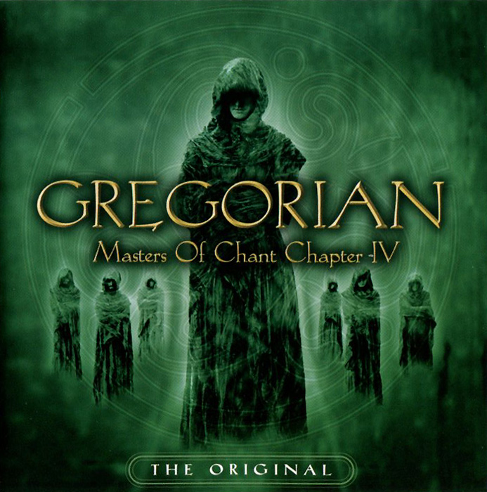 Gregorian. Masters Of Chant Chapter IV