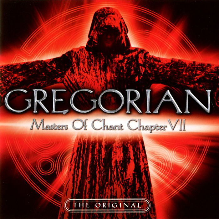 Gregorian. Masters Of Chant Chapter VII