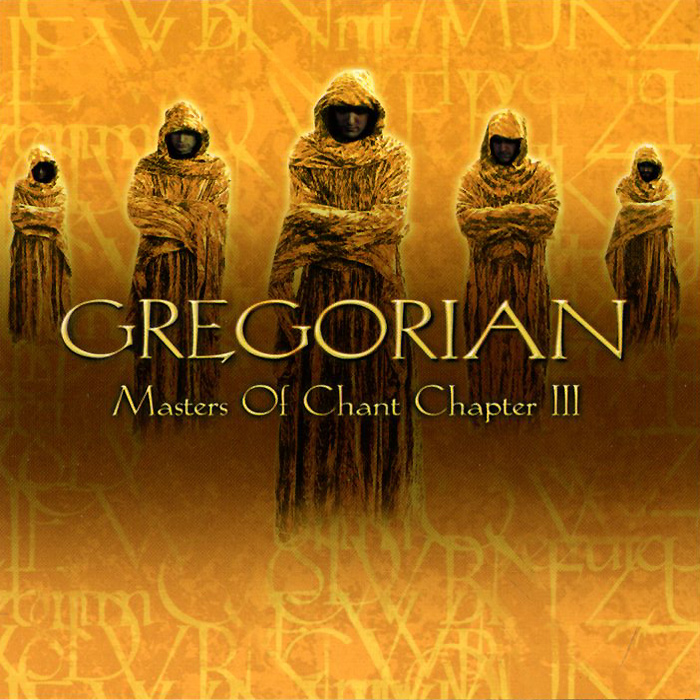 Gregorian Gregorian. Masters Of Chant Chapter III gregorian gregorian masters of chant x the final chapter