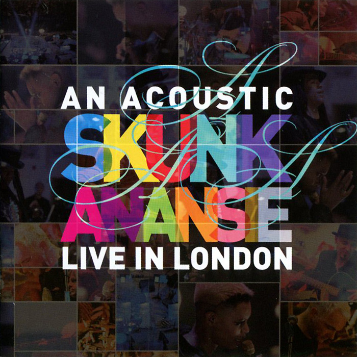 Skunk Anansie Skunk Anansie. An Acoustic Skunk Anansie Live In London