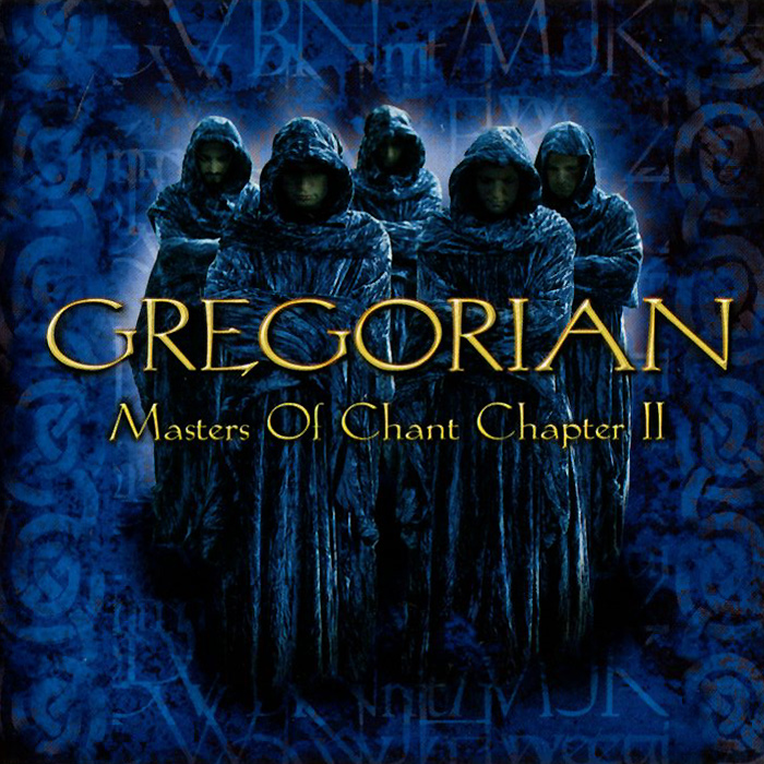 Gregorian Gregorian. Masters Of Chant Chapter II gregorian gregorian masters of chant x the final chapter