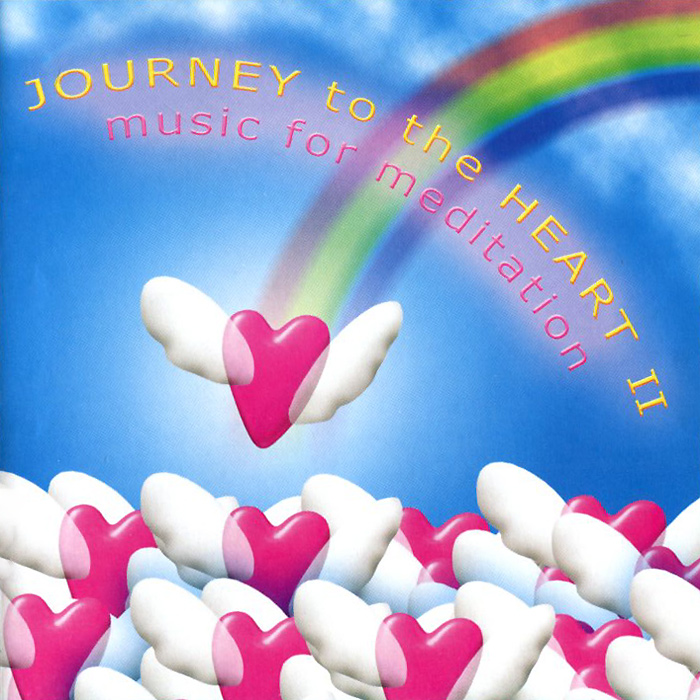 Journey To The Heart II. Music For Meditation 101 essential tips meditation