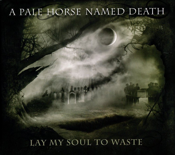 A Pale Horse Named Death A Pale Horse Named Death. Lay My Soul To Waste a new lease of death