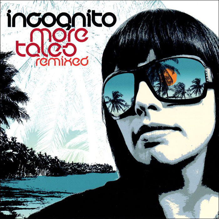 Incognito Incognito. More Tales Remixed incognito incognito adventures in black sunshine