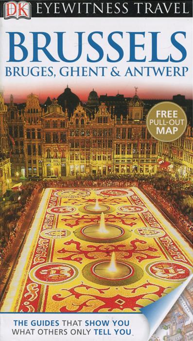 Фото Brussels: Bruges: Ghent & Antwerp dk eyewitness top 10 travel guide scotland