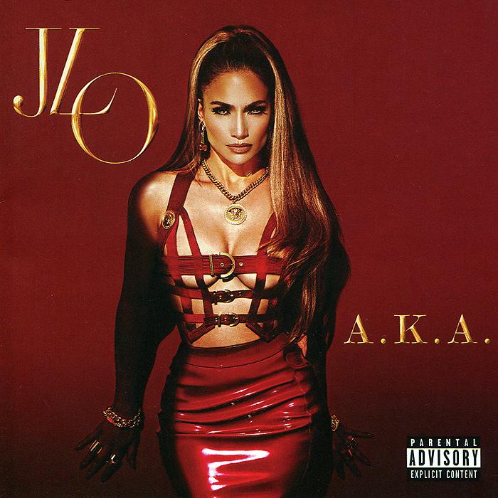 Дженнифер Лопес Jennifer Lopez. A.K.A. Deluxe Edition jennifer lopez a k a deluxe edition