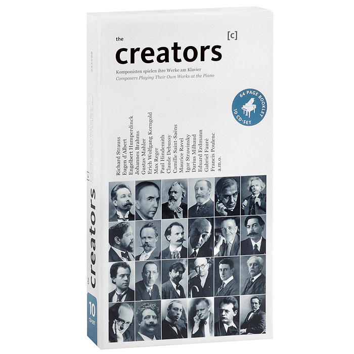 The Creators. Composers Playing Their Own Works At The Piano (10 CD) f32 100hip en25f32 100hip op 8
