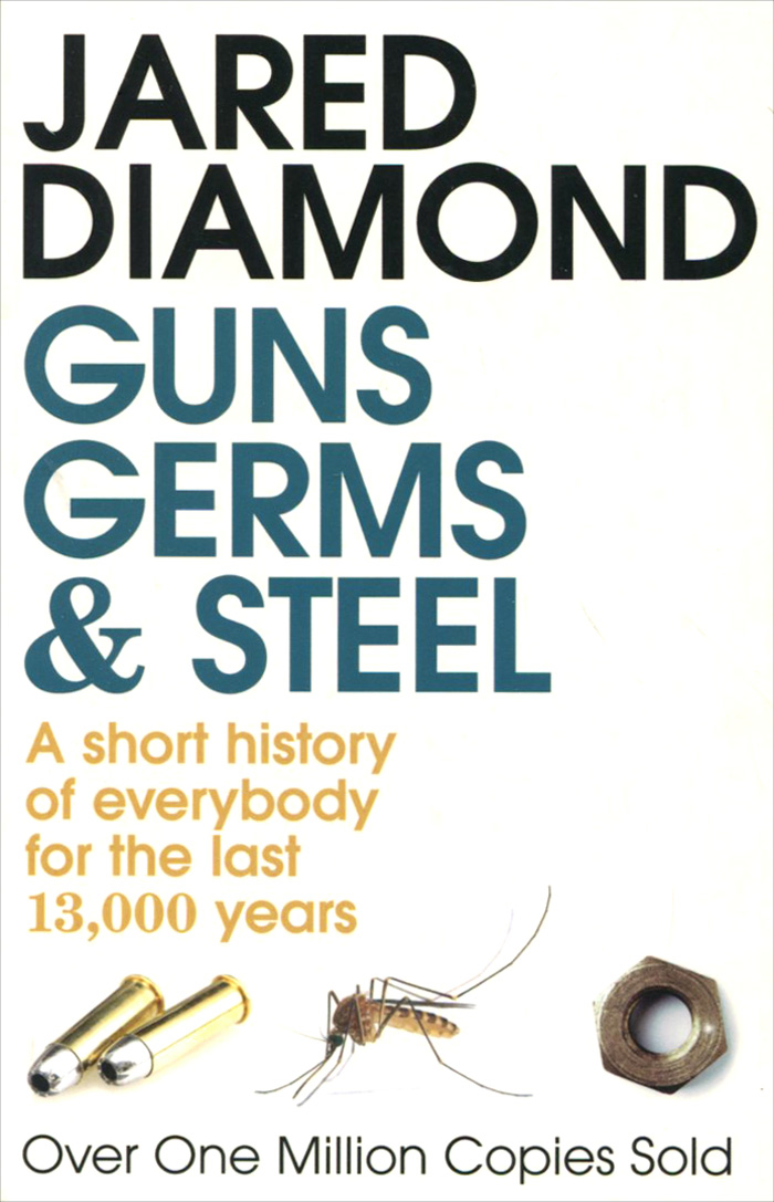 Guns, Germs and Steel: A Short History of Everybody for the Last 13,000 Years climatology and biogeography