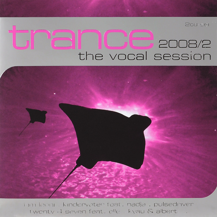 Trance 2008/2. The Vocal Session (2 CD)