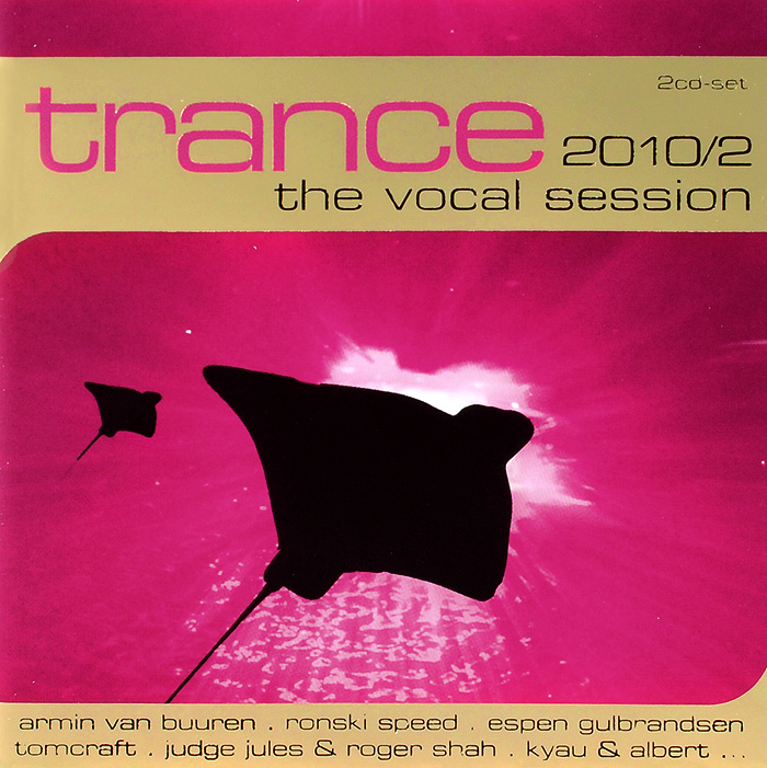 Trance. The Vocal Session 2010/2 (2 CD)
