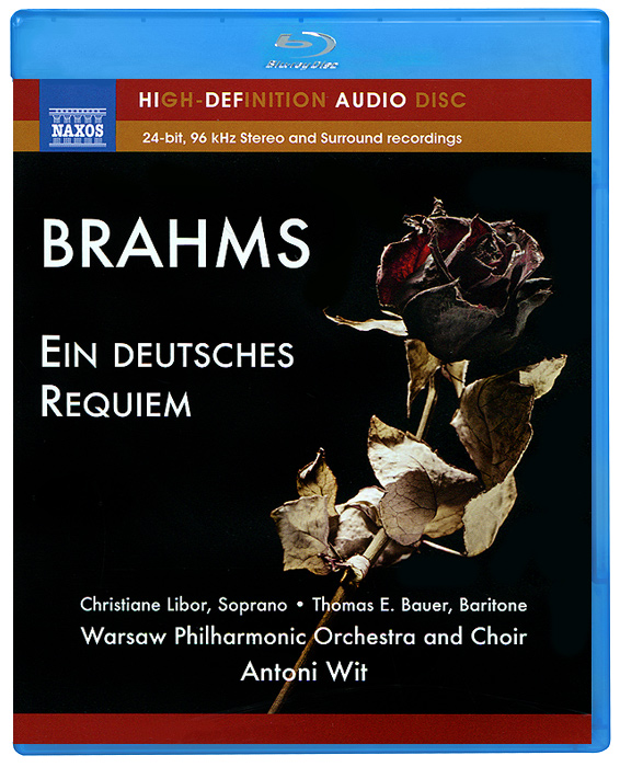 Кристина Либор,Томас Э. Бауэр,Warsaw Philharmonic Orchestra,Warsaw Philharmonic Choir,Энтони Вит Brahms. Ein Deutsches Requiem (Blu-Ray Audio) цена 2017