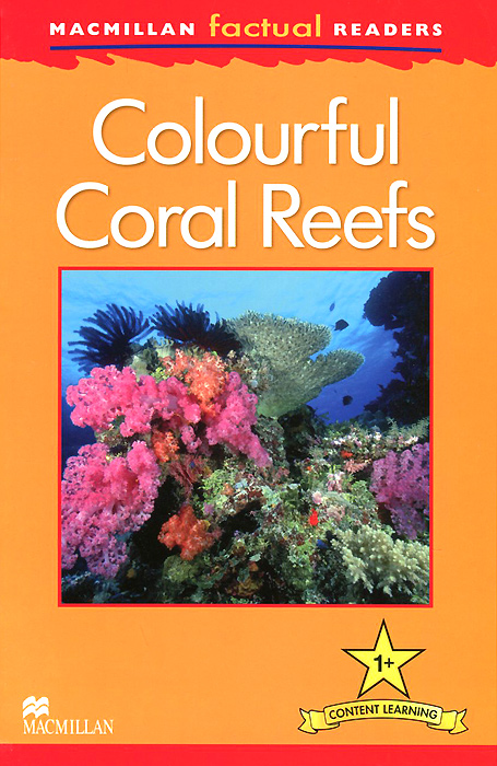 Colorful Coral Reefs the reader