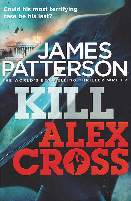 Kill Alex Cross detective cross