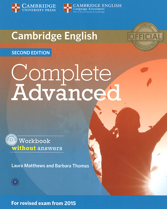 Complete Advanced: Workbook without Answers (+ CD-ROM) cambridge english complete advanced student s book without answers cd rom