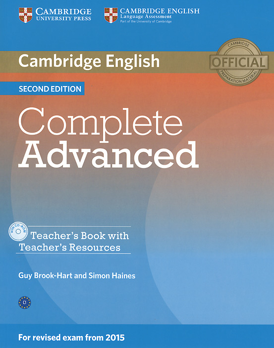 Complete Advanced: Teacher's Book (+ CD-ROM) cambridge english complete advanced student s book without answers cd rom
