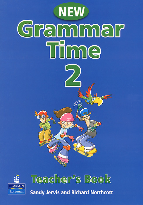 Grammar Time 2: Teacher's Book new time a4