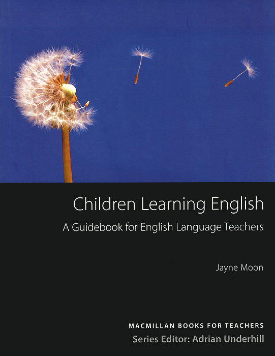Children Learning English: A Guidebook for English Language Teachers english learning and teaching in taiwan