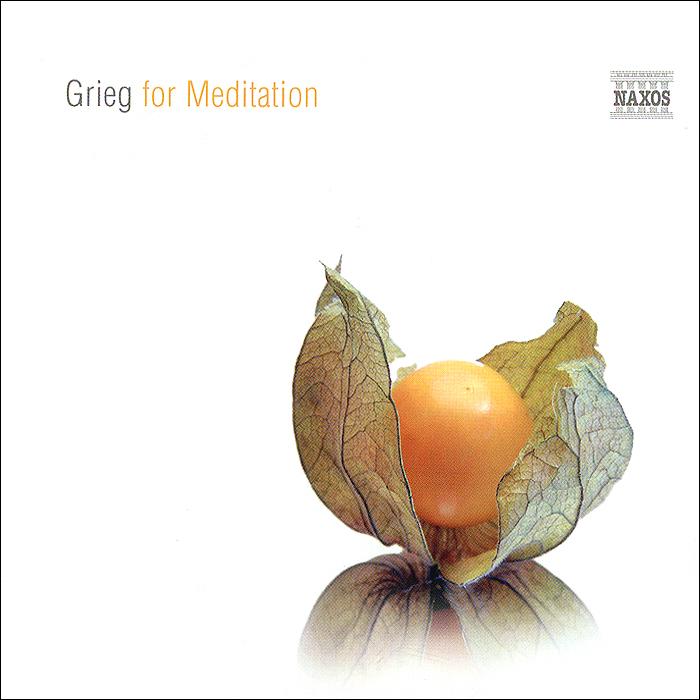Эдвард Григ Grieg For Meditation