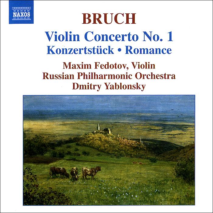 Максим Федотов,Russian Philharmonic Orchestra,Дмитрий Яблонский Bruch. Violin Concerto No. 1 / Konzertstuck