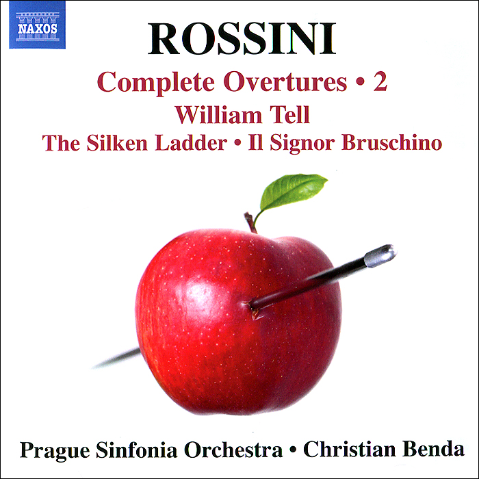 Prague Sinfonia,Кристиан Бенда Rossini. Complete Overtures 2