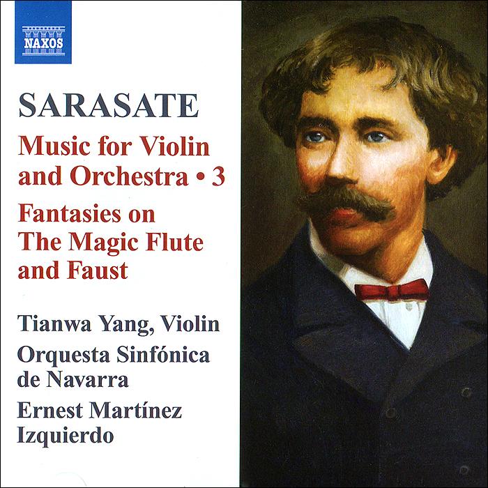 Тианва Янг,Orchestra Sinfonica de Navarra,Эрнест Мартинез Sarasate. Music For Violin And Orchestra 3