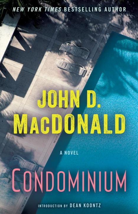 CONDOMINIUM macdonald john d condominium