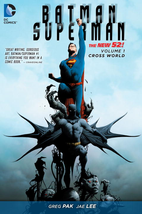 Batman / Superman: Volume 1: Cross World greg pak batman superman volume 1 cross world