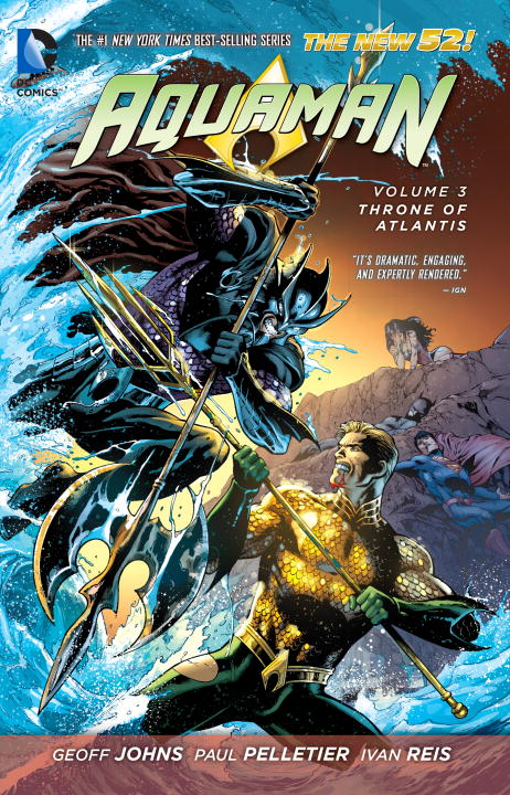 Aquaman: Volume 3: Throne of Atlantis johns geoff aquaman vol 02 others