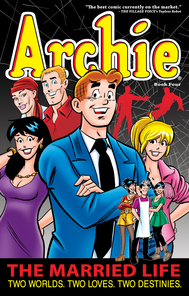 ARCHIE: MARRIED LIFE BOOK 4 the ghost and the femme fatale