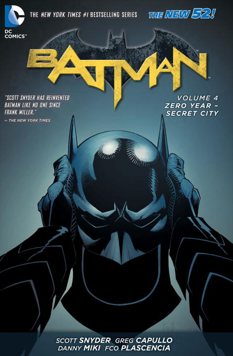 Batman Volume 4: Zero Year-Secret City batman volume 1 the court of owls