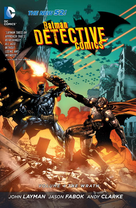 Batman: Detective Comics: Volume 4: The Wrath batman 66 volume 3